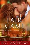Fair Game - R.C. Matthews