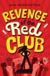 Revenge of the Red Club - Kim Harrington