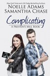 Complicating - Noelle Adams, Samantha Chase