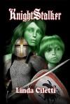 KnightStalker - Linda Ciletti