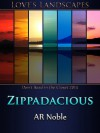 Zippadacious - A.R. Noble