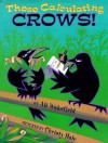 Those Calculating Crows - Ali Wakefield, Christy Hale
