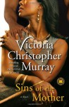 Sins of the Mother - Victoria Christopher Murray