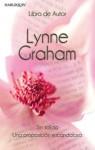 Sin salida/Una proposición escandalosa - Lynne Graham