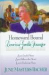 Homeward Bound: Love is a Gentle Stranger - June Masters Bacher