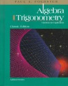Algebra and Trigonometry: Functions and Applications (Classic Edition) - Paul A. Foerster