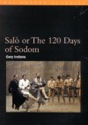 Salo or The Hundred and Twenty Days of Sodom - Gary Indiana