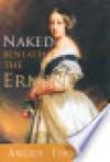 Naked Beneath the Ermine - Angus Thomson