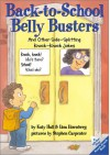 Back-to-School Belly Busters: And Other Side-Splitting Knock-Knock Jokes That Are Too Cool for School! - Katy Hall, Lisa Eisenberg, Stephen Carpenter