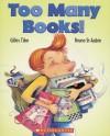 Too Many Books! - Gilles Tibo