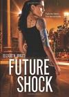Future Shock - Elizabeth Briggs
