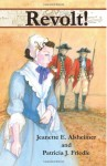 Revolt! - Jeanette E. Alsheimer, Patricia J. Friedle