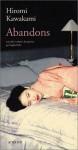 Abandons - Hiromi Kawakami