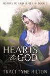 Hearts to God - Traci Tyne Hilton