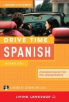Drive Time Spanish: Beginner Level - Living Language
