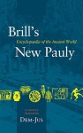 Brill's New Pauly, Classical Tradition, Volume II (DEM-IUS): Encyclopedia of the Ancient World - Manfred Landfester, Hubert Cancik