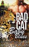 Bad Cat Baby Blues: BBW Interracial Navy SEAL Werejaguar Forbidden Pregnancy Romance (Shifter Squad Six Book 3) - Anya Nowlan