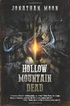 Hollow Mountain Dead - Jonathan Moon