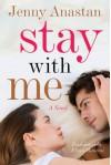 Stay With Me - Jenny Anastan, Elena Mancini