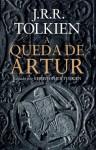 A Queda de Artur (Portuguese Edition) - J.R.R. Tolkien
