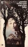 Pennies on Her Eyes - Mary Linn Roby