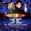 The Resurrection Casket (Doctor Who, Book 9, The Tenth Doctor) - Justin Richards, David Tennant