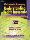 Workbook to Accompany Understanding Health Insurance: A Guide to Professional Billing - Ruth M. Burke, Michelle A. Green
