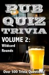 Pub Quiz Trivia: Volume 2 - Wildcard Rounds - Bryan Young