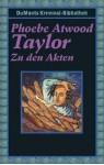 Zu den Akten - Phoebe Atwood Taylor, Manfred Allié