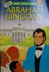 Abraham Lincoln - Lie Chin Siu, Klara Siauw