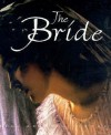 The Bride (A Helen Exley Giftbook) - Helen Exley