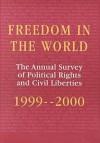 Freedom in the World: 1999-2000 - Adrian Karatnycky, Freedom House