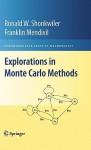 Explorations in Monte Carlo Methods (Undergraduate Texts in Mathematics) - Ronald Shonkwiler, Franklin Mendivil