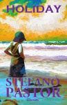Holiday - Stefano Pastor