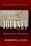 Faith for the Journey (Volume II): Daily Inspiration for Christian Living - Roderick L. Evans