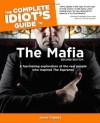 The Complete Idiot's Guide to the Mafia - Jerry Capeci