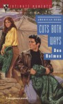 Cuts Both Ways - Dee Holmes