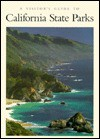 A Visitors Guide to California State Parks - Walter Houk, Richard A. Lovett, Sue Irwin