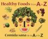 Healthy Foods from A to Z: Comida sana de la A a la Z - Stephanie Maze, Renee Comet