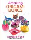 Amazing Origami Boxes - Tomoko Fuse