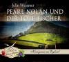 Pearl Nolan und der tote Fischer (Hör-Genuss-Edition-Box 2016) - Julie Wassmer, Julia Fischer