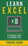 Excel: Learn How To Use Excel For Beginners - Josh Smith