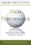High Performance Golf - Henry Brunton