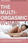 The Multi-Orgasmic Woman: Sexual Secrets Every Woman Should Know (Plus) - Mantak Chia, Rachel Carlton Abrams