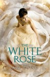 The White Rose - Amy Ewing