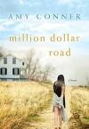 Million Dollar Road - Amy Connor