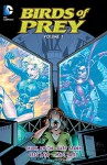 Birds of Prey Vol. 1 - Chuck Dixon, Matt Haley, Drew Geraci