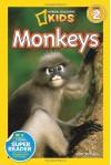 Monkeys (National Geographic Kids Super Readers: Level 2) by Anne Schreiber (2-May-2013) Paperback - Anne Schreiber