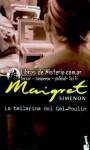 La Bailarina del Gai-Moulin - Georges Simenon