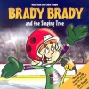 Brady Brady & the Singing Tree - Mary Shaw, Chuck Temple